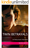Twin Betrayals: (A Reluctant Hotwife)