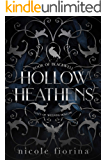 Hollow Heathens: Book of Blackwell (Tales of Weeping Hollow 1)