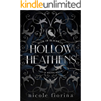 Hollow Heathens: Book of Blackwell (Tales of Weeping Hollow 1) book cover