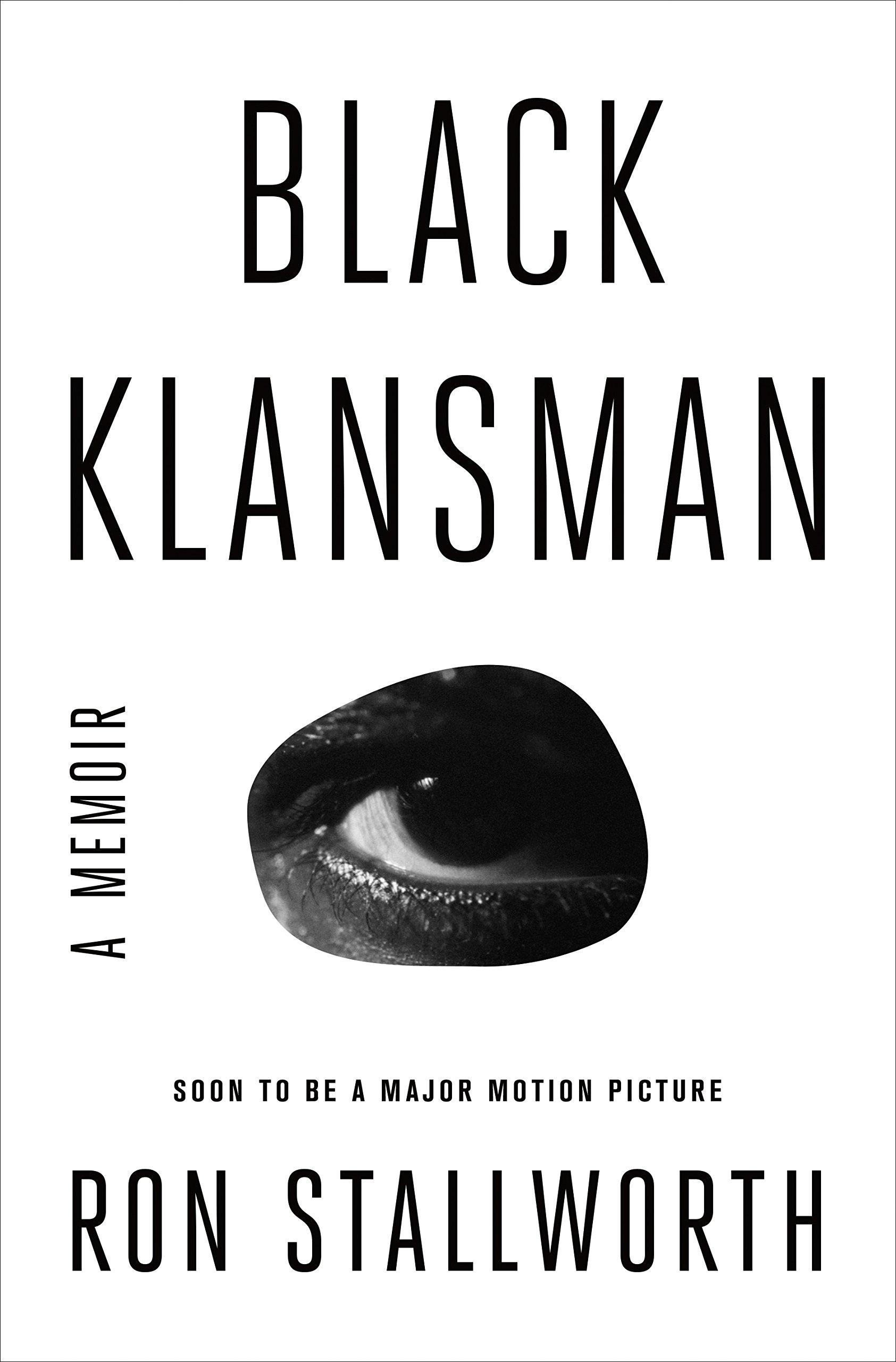 Black Klansman: A Memoir: Stallworth, Ron: 9781250299048: Amazon.com: Books