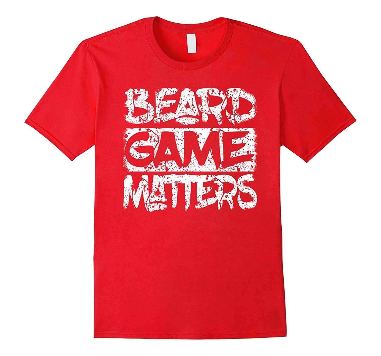 Beard Game Matters T-Shirt-FL