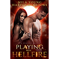 Playing with Hellfire: A Paranormal Romance (Sin Demons Book 1)