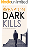 DARK KILLS a gripping crime thriller full of suspense
