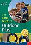 Little Book of Outdoor Play (Little Books)
