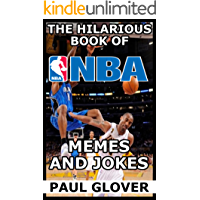 The Hilarious Book Of NBA Memes And Jokes