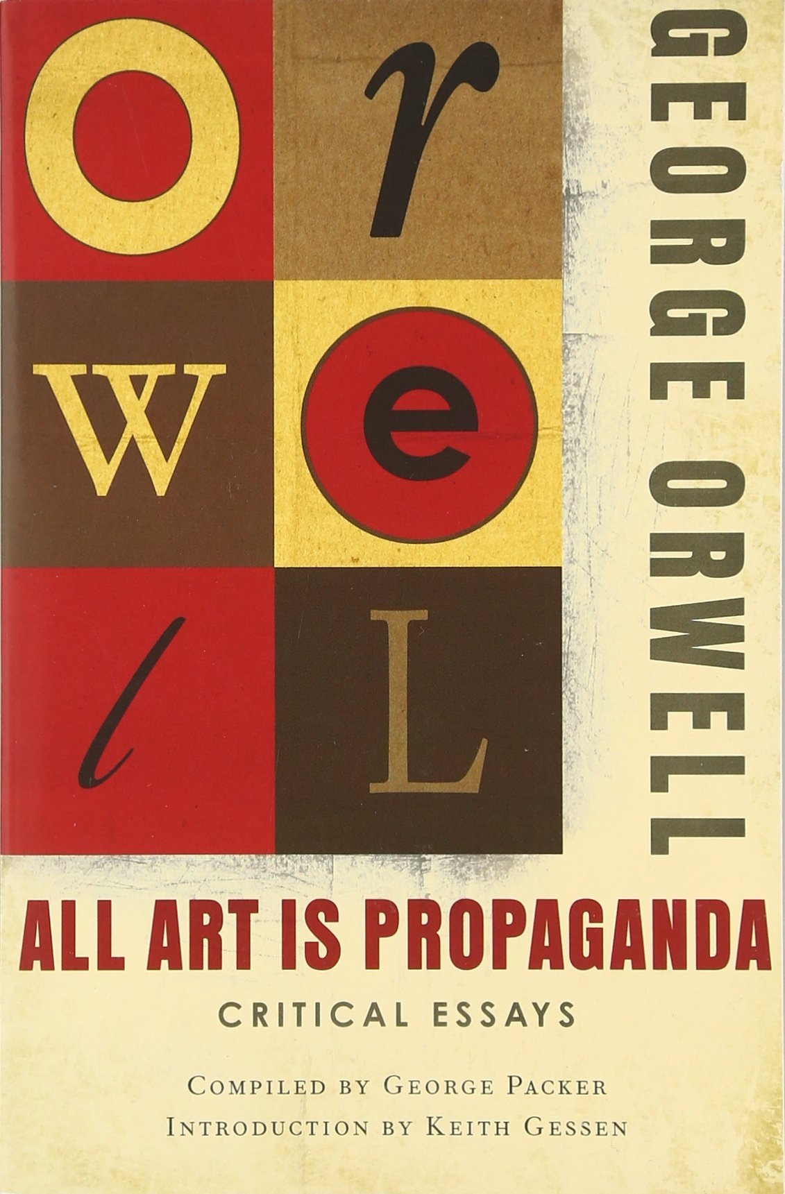 all art is propaganda critical essays george orwell all art is propaganda critical essays george orwell 9780156033077 english literature