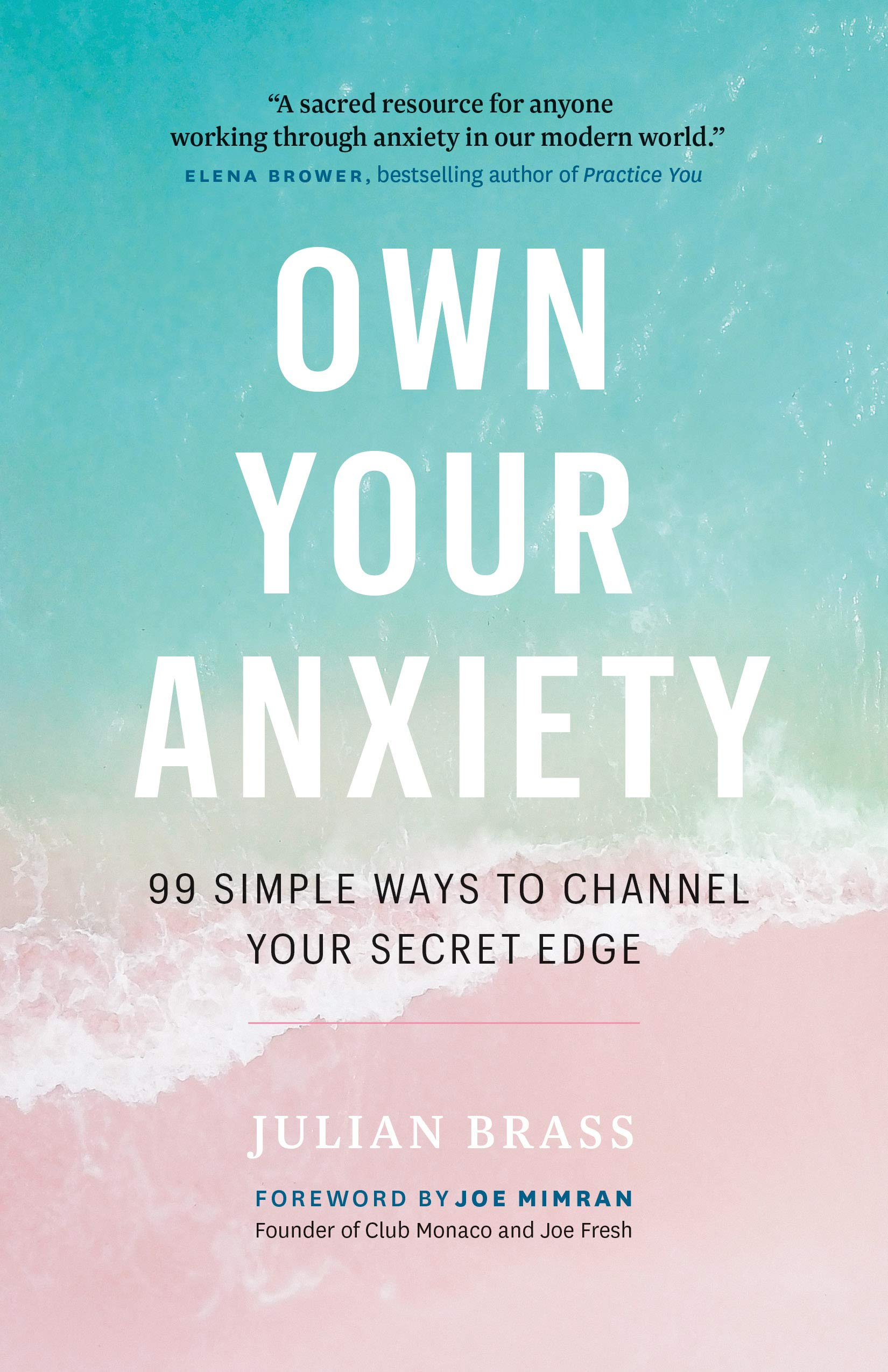 Image result for own your anxiety julian brass