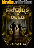 Friends in Deed (Aston West Book 2)