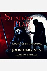 Shadow Play: Shadow Saga, Book 2 Audible Audiobook