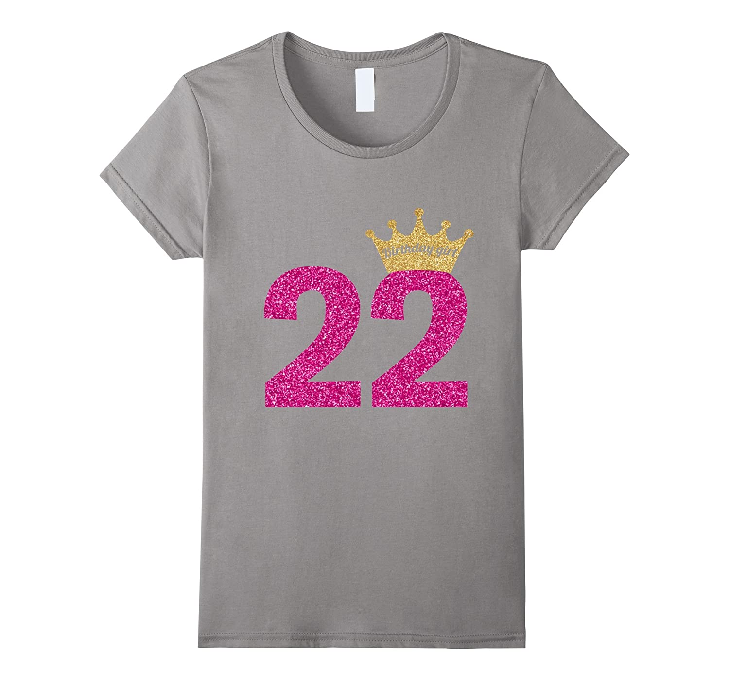 Women's 22nd Birthday Girl Pink Princess Queen Shirt-CL