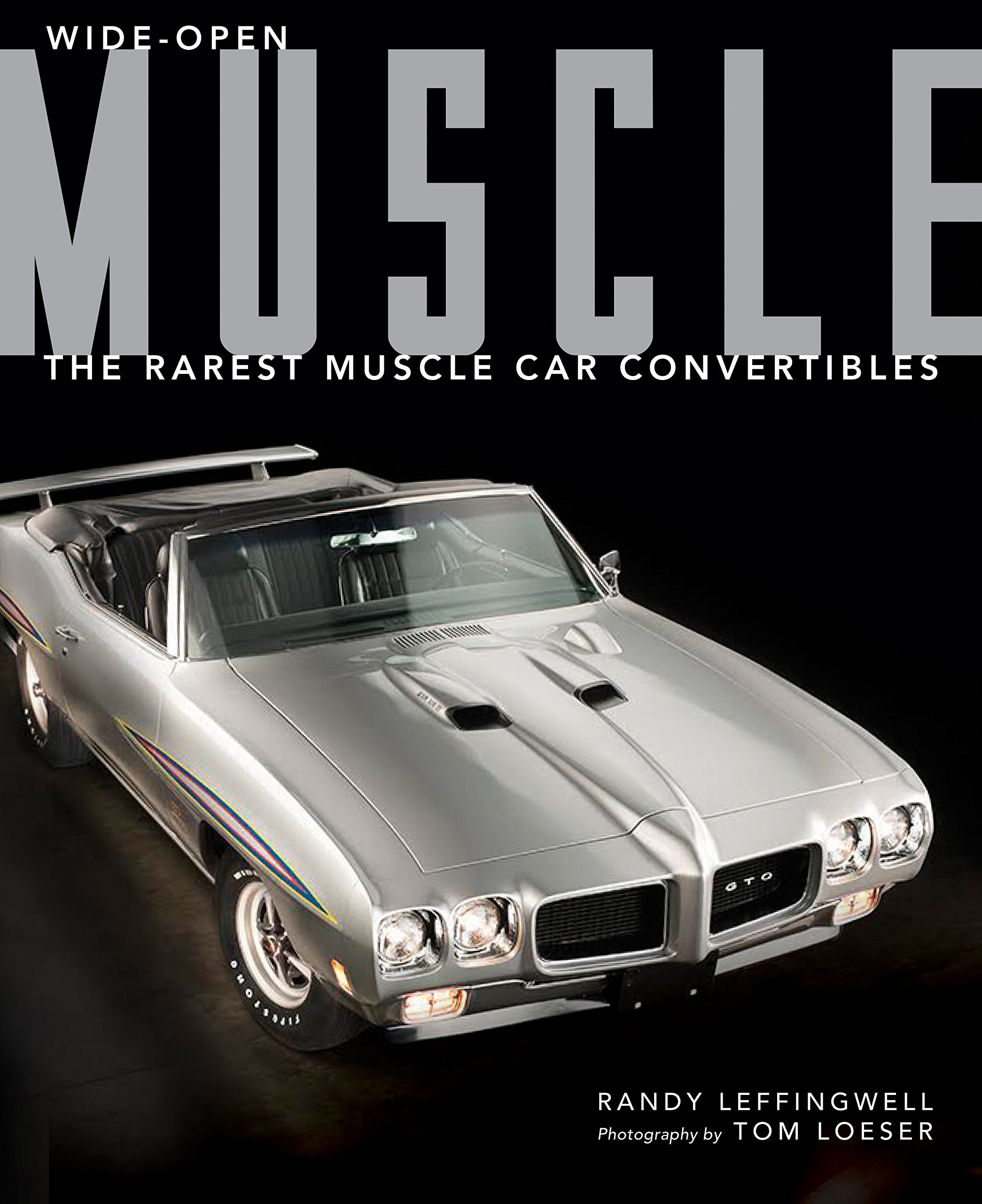 Wide-Open Muscle: The Rarest Muscle Car Convertibles: Randy ...