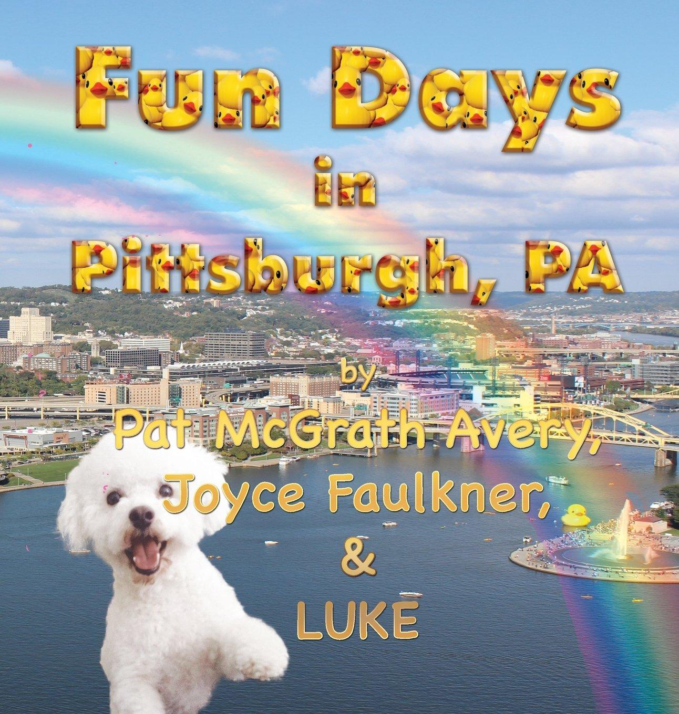 Fun Days in Pittsburgh