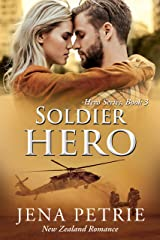 Soldier Hero: A Heartwarming Contemporary Military Romance (Hero Series Book 3) Kindle Edition