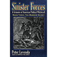 Sinister Forces—The Manson Secret: A Grimoire of American Political Witchcraft (Sinister Forces: A Grimoire of American Political Witchcraft (Paperback) Book 3)