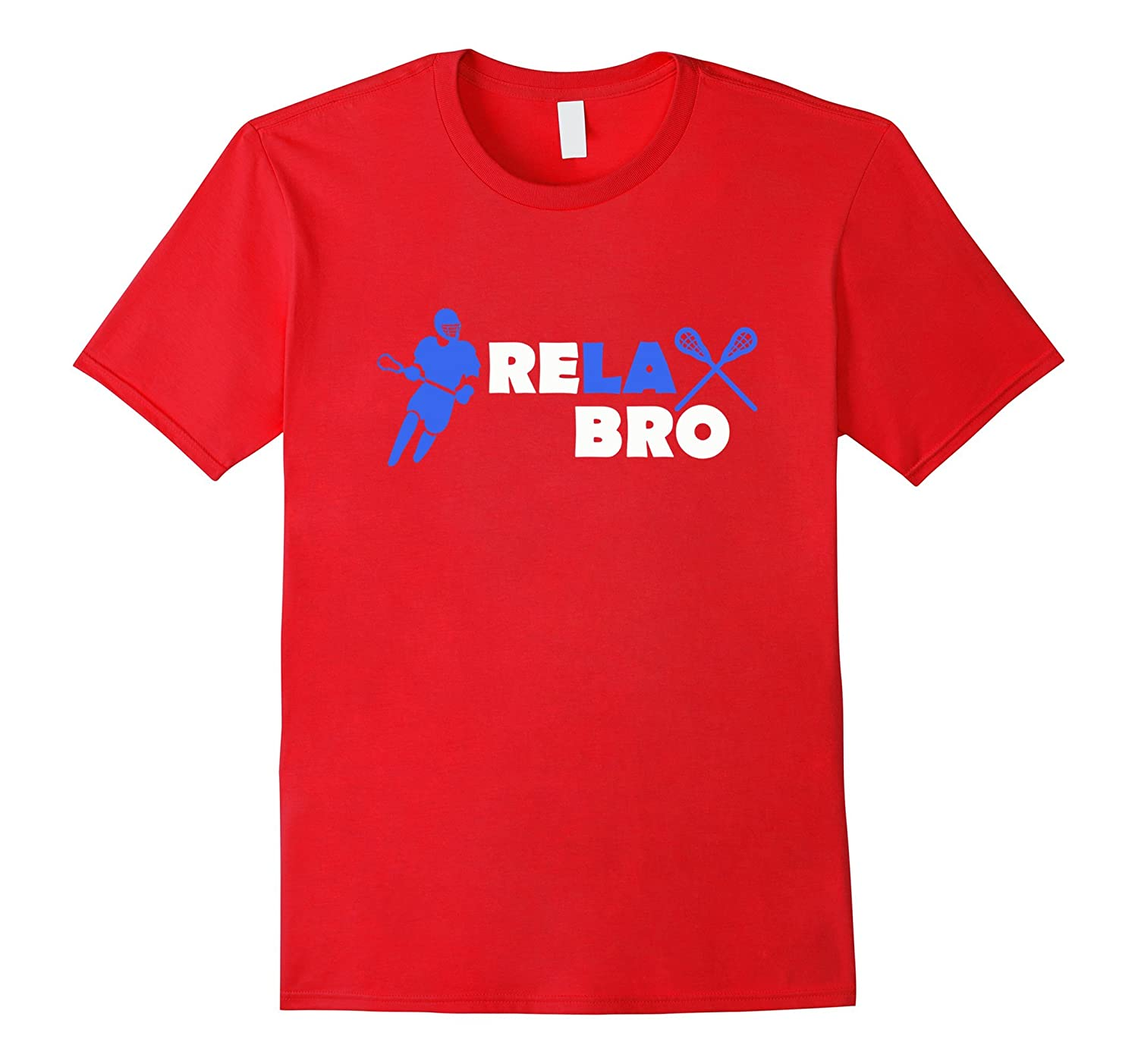 Relax Bro Shirt - Fun Lacrosse Shirt-CL