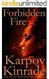 Forbidden Fire (The Forbidden Trilogy Book 2)