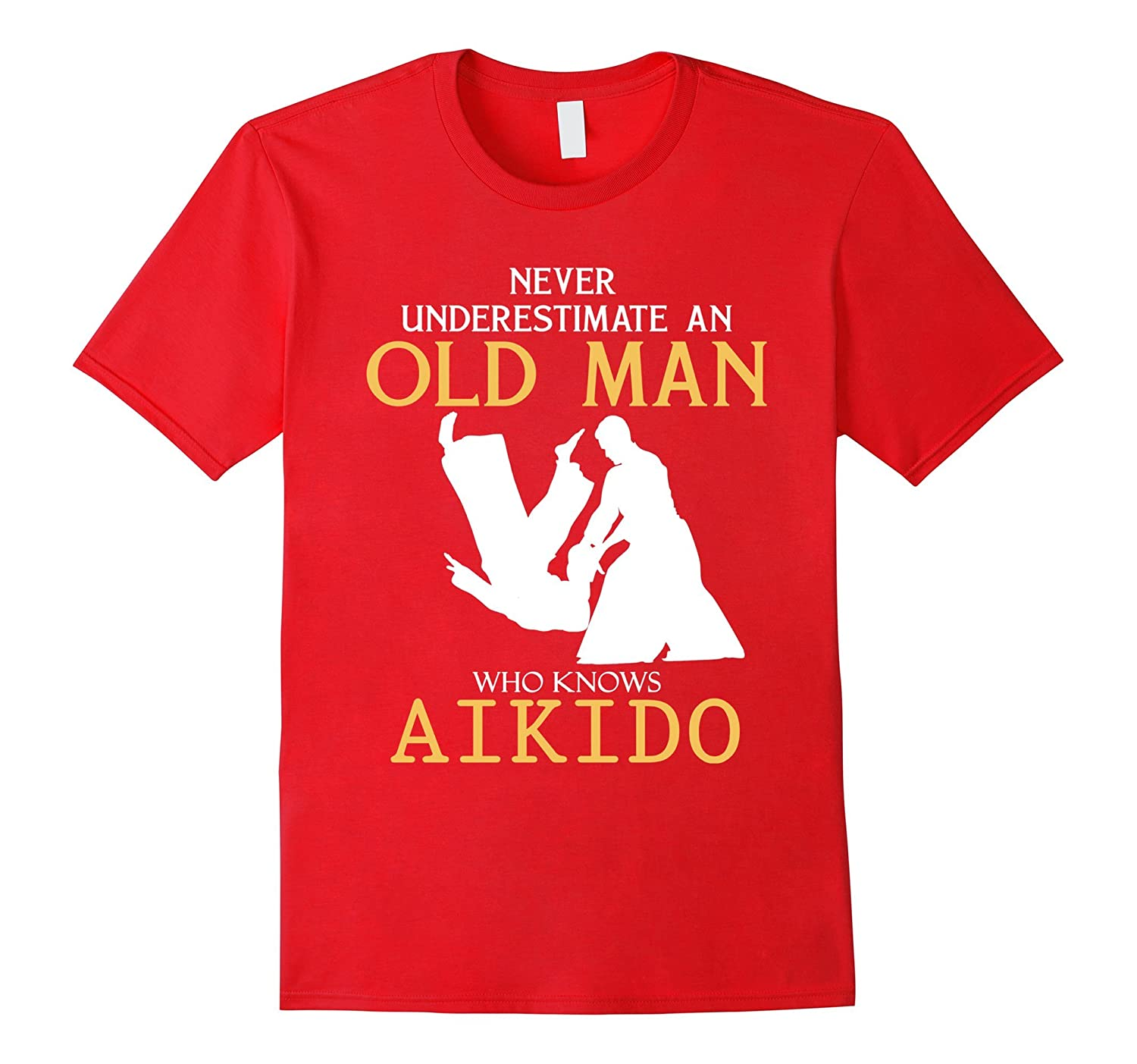 Never Underestimate an Old Man who knows Aikido t shirts-BN