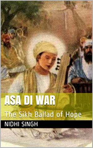 Asa Di War: The Sikh Ballad of Hope