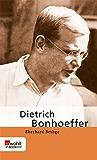 Dietrich Bonhoeffer (Rowohlt Monographie)