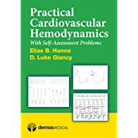 Practical Cardiovascular Hemodynamics: With Self-Assessment Problems