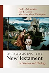 Introducing the New Testament: Its Literature and Theology Kindle Edition