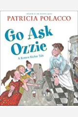 Go Ask Ozzie: A Rotten Richie Story Kindle Edition
