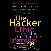 The Hacker Ethic (English Edition)