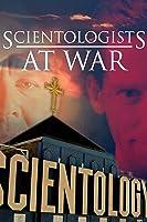 Scientologists at War