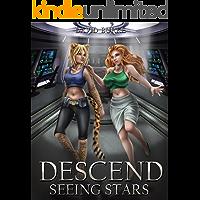 Descend- Seeing Stars: A Litrpg, Sci-fi Adventure