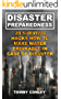 Disaster Preparedness: 20 Survival Hacks How To Make Water Drinkable In Case Of Disaster: (Survival Gear, Off-Grid Guide, Survival Kit, Urban Survival)