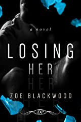 Losing Her (The Desert Pleasures Series) Kindle Edition