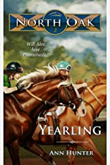 Yearling (North Oak Book 2) Kindle Edition