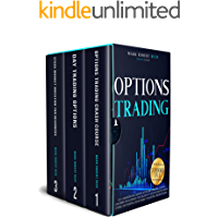 Options Trading: 3 Books in 1: Get a Monster 5% a Month with Low Starting Capital, Low Risks and Without Feeling Sick To…