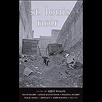 St. Louis Noir (Akashic Noir) (English Edition)