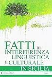 Fatti di interferenza linguistica culturale in Sicilia