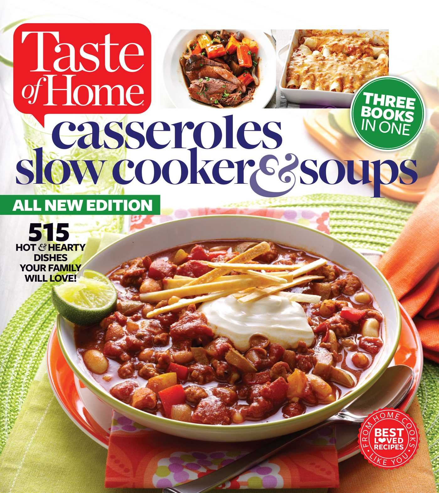 Taste Of Home Casseroles Slow Cooker Soups 515 Hot Hearty