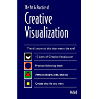 The Art & Practice of Creative Visualization