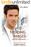 Mending Images with the Billionaire: A Clean Billionaire Romance (Artists & Billionaires Book 4)