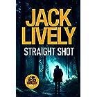 Straight Shot (Tom Keeler Book 1)