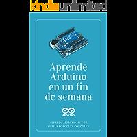 Aprende Arduino en un fin de semana: Edición