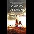 Those Girls: A Novel