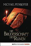 Die Bruderschaft der Runen: Historischer Roman (Allgemeine Reihe. Bastei Lübbe Taschenbücher)