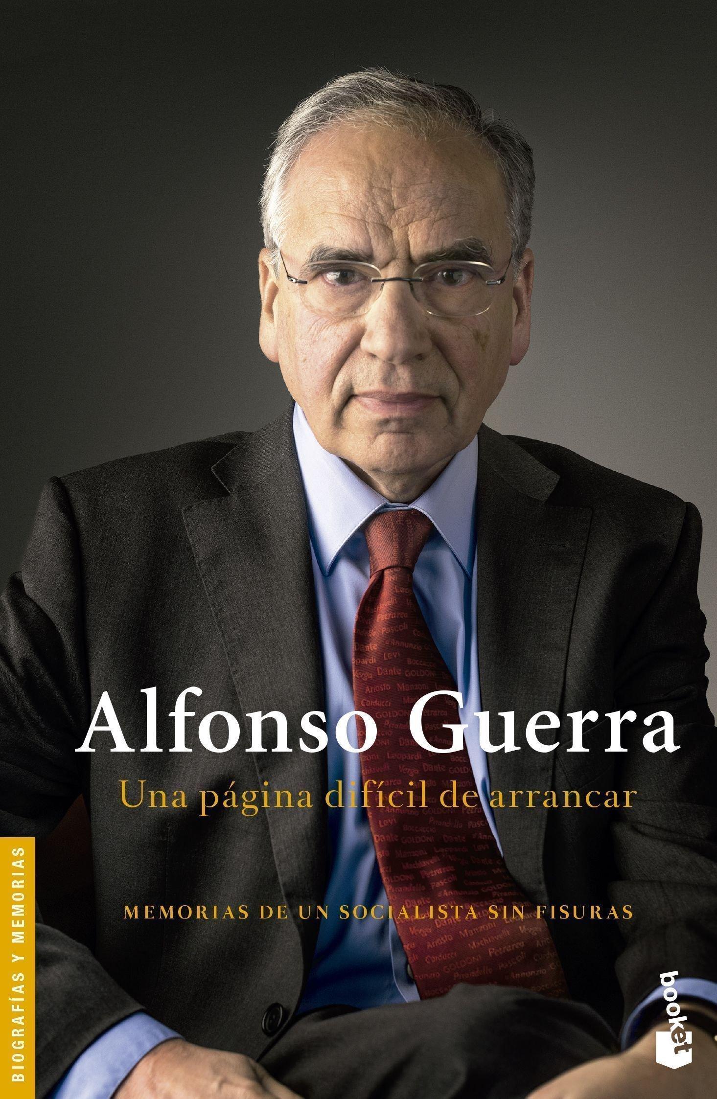 Una página difícil de arrancar Divulgación. Biografías y memorias: Amazon.es: Guerra, Alfonso: Libros