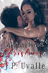 A Picture Perfect Christmas (A Picture Perfect Romance Book 1) Kindle Edition