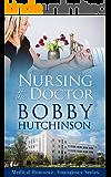 Nursing The Doctor (Doctor 911 Series Book 5)