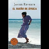 El sueño de África (Trilogía de África 1) (Spanish Edition)