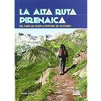 La Alta Ruta Pirenaica: Del cabo de Higer