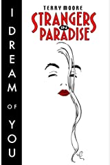 Strangers in Paradise Vol. 2: I Dream of You (English Edition) eBook Kindle
