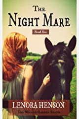 The Night Mare (The Wicked Garden Series Book 5) Kindle Edition