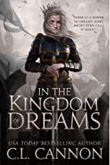 In The Kingdom Of Dreams: A Sleeping Beauty Retelling Kindle Edition